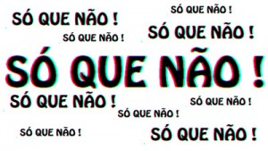 so_que_nao